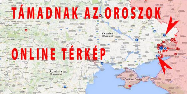 online térkép Támadnak az Oroszok   már online térképen is követheted az  online térkép