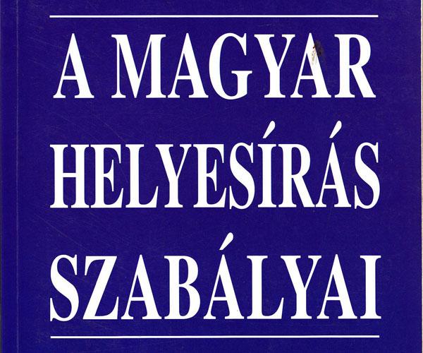 Magyar Helyesírás Szabályai